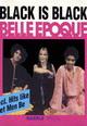 "dvd диск с фильмом Belle Epoque ""Black is black"" (cd)"
